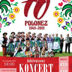 Koncert Jubileuszowy 70-lecie ZPiT Polonez Manchester